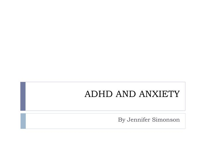 adhd and anxiety n.