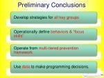 preliminary conclusions