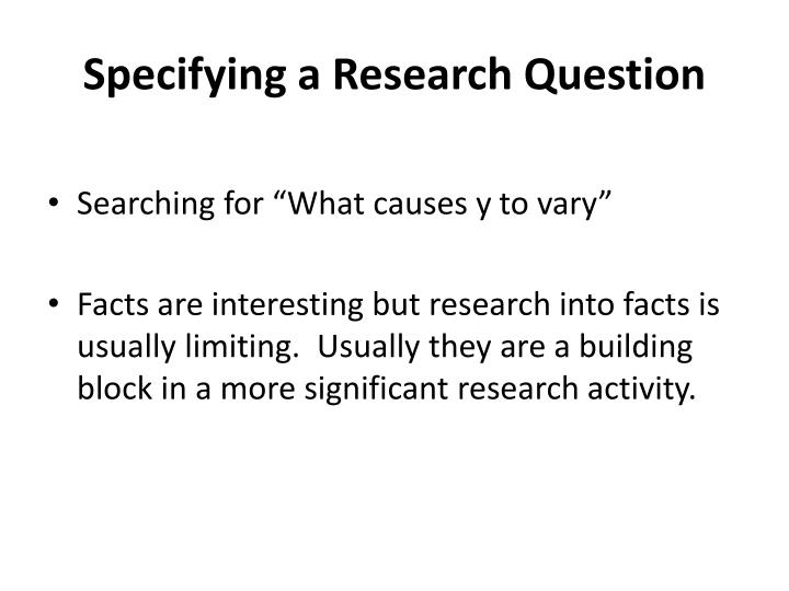 specifying a research question n.