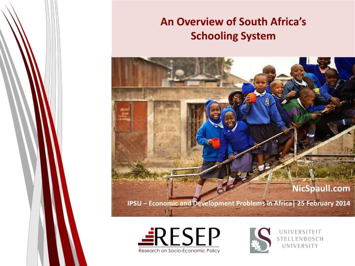 an overview of south africa s schooling system n.