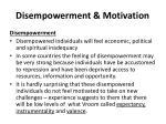 disempowerment motivation