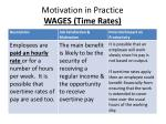 motivation in practice wages time rates