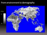 from environment to demography1