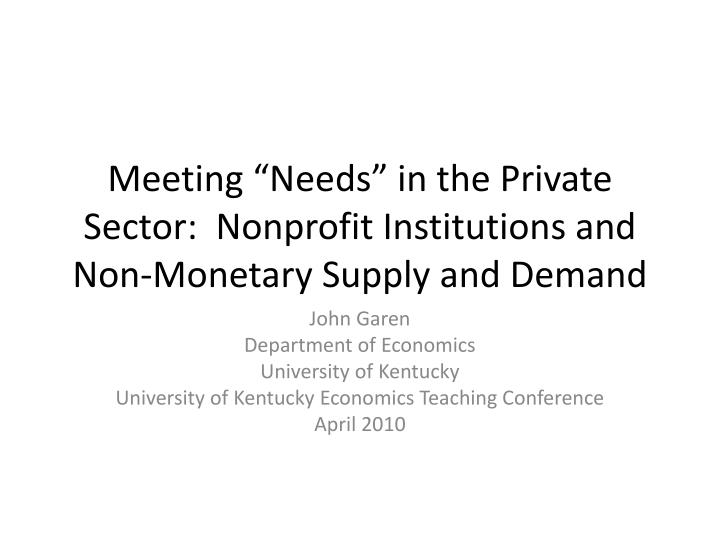 meeting needs in the private sector nonprofit institutions and non monetary supply and demand n.