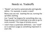 needs vs tradeoffs