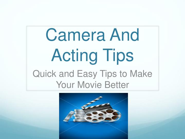 camera and acting tips n.