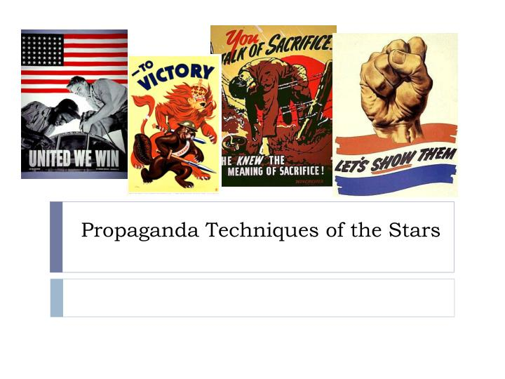 propaganda techniques of the stars n.