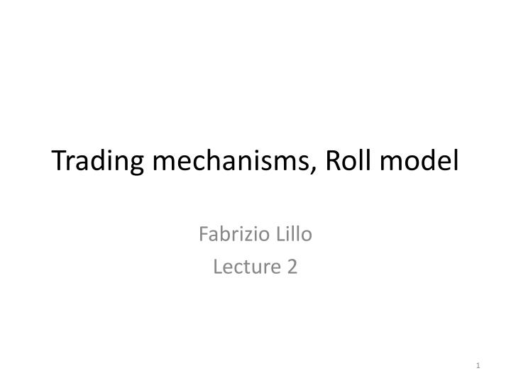 trading mechanisms roll model n.