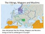 the vikings magyars and muslims