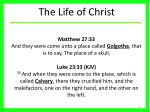 the life of christ33