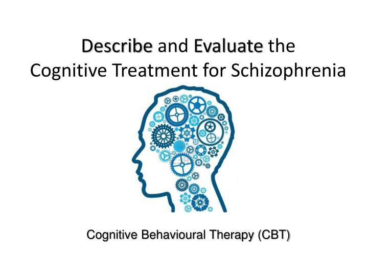 cognitive behavioural therapy described as a Cognitive behavioural therapy or cbt works on the assumption that your beliefs influence your emotions and your behaviour and that by identifying and addressing problematic thoughts you can help to change your behaviour and experiences for the better.