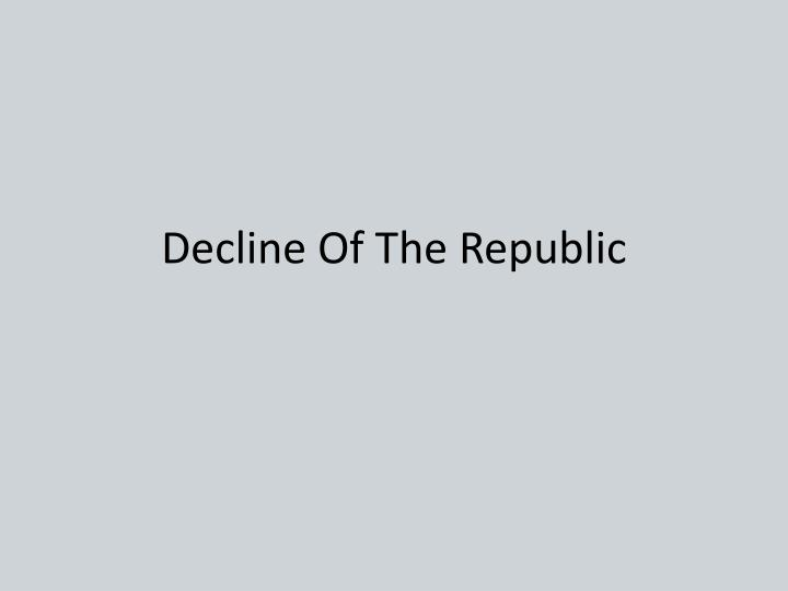 decline of the republic n.