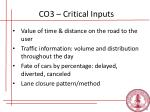 co3 critical inputs