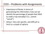 co3 problems with assignments