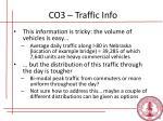 co3 traffic info