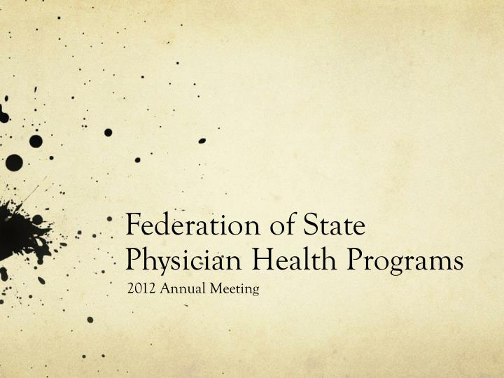 federation of state physician health programs n.