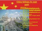 china follows its own path2