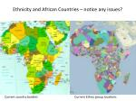 ethnicity and african countries notice any issues