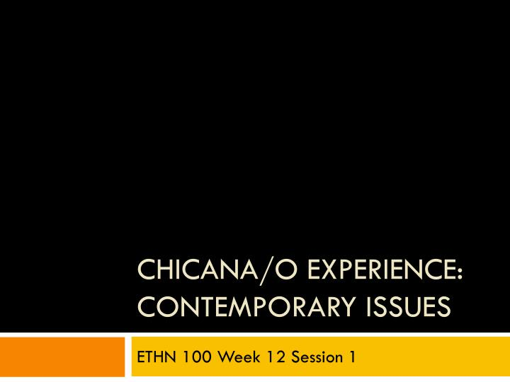 chicana o experience contemporary issues n.