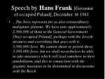 speech by hans frank governor of occupied poland december 16 1941