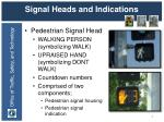 signal heads and indications