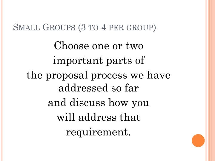Small Groups (3 to 4 per group)