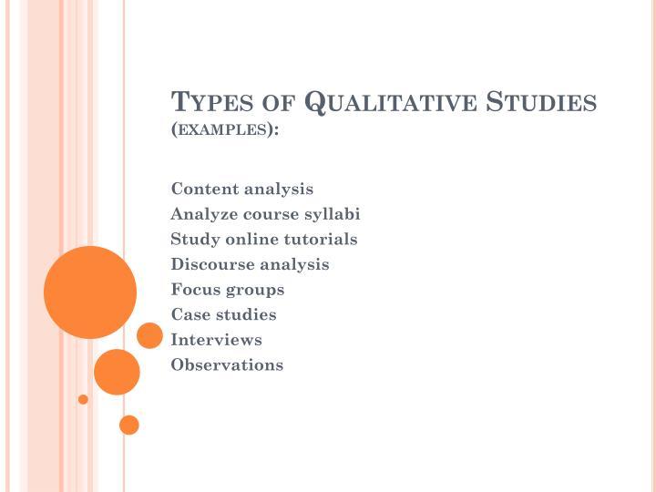Types of Qualitative Studies