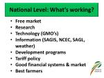 national level what s working