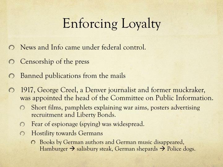 Enforcing Loyalty