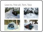 lean to tree pit tent tarp