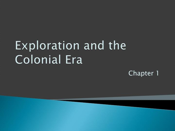 exploration and the colonial era n.
