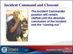 incident command and closeout