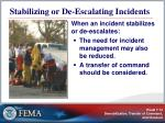 stabilizing or de escalating incidents