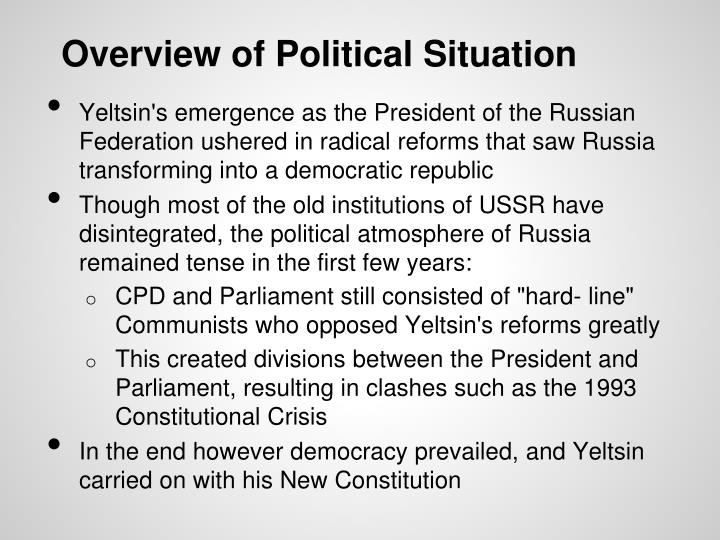Overview of Political Situation