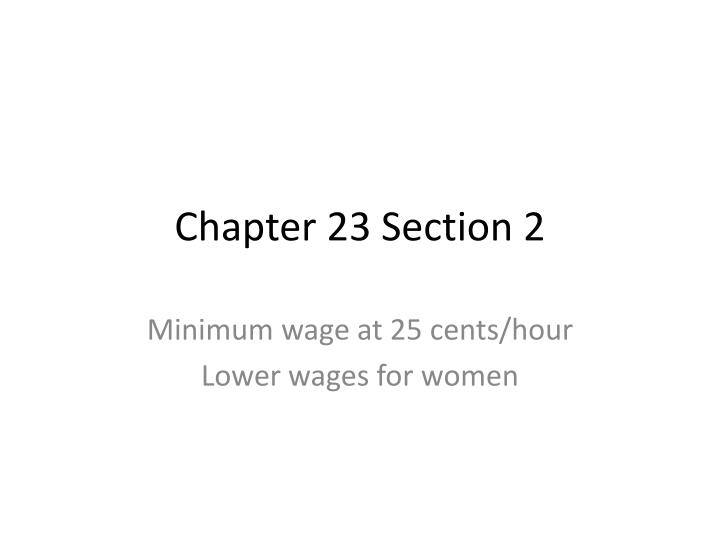 chapter 23 section 2 n.