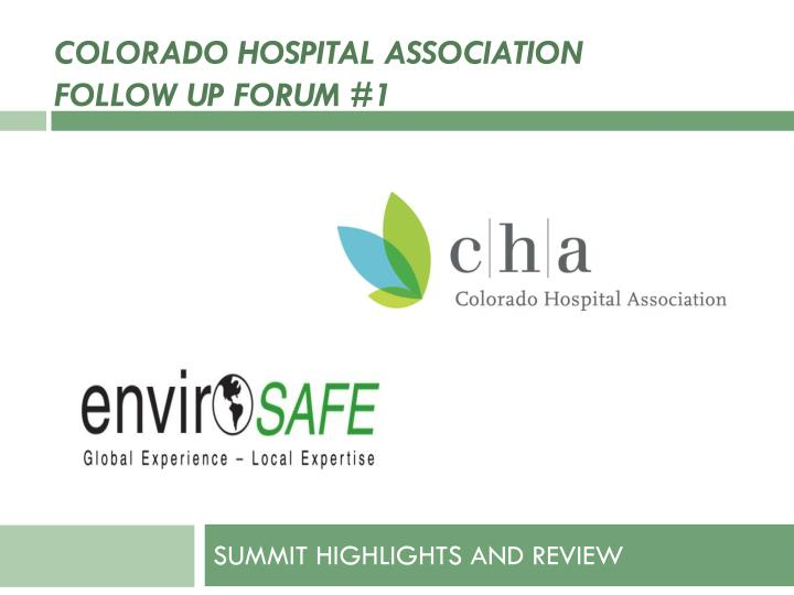colorado hospital association follow up forum 1 n.