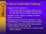a classic leadership challenge