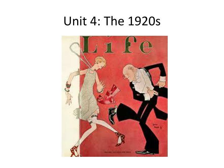 Unit 4 the 1920s