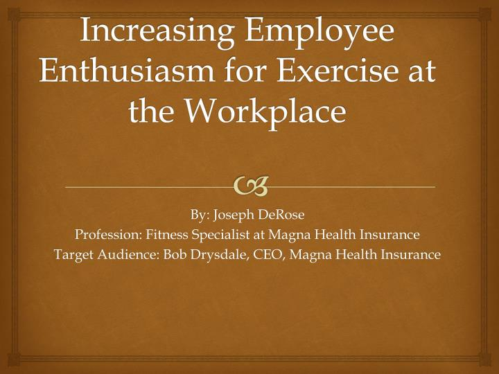 increasing employee enthusiasm for exercise at the workplace n.