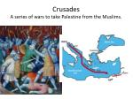 crusades a series of wars to take palestine from the muslims