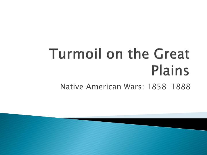 turmoil on the great plains n.