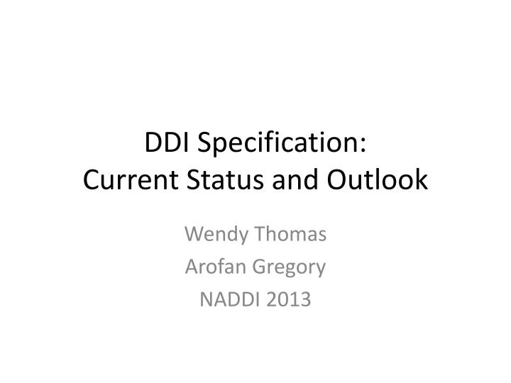 ddi specification current status and outlook n.
