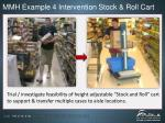 mmh example 4 intervention stock roll cart