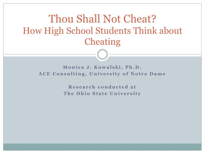 thou shall n ot c heat how high school students think about cheating n.