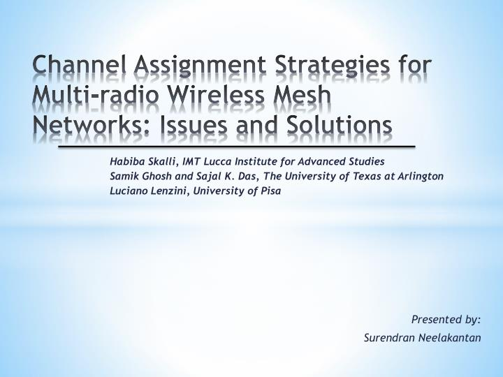 channel assignment strategies for multi radio wireless mesh networks issues and solutions n.