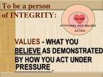 to be a person of integrity