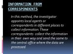 information from correspondents