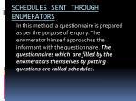 schedules sent through enumerators
