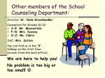 other members of the school counseling department