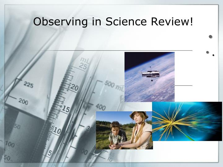 observing in science review n.